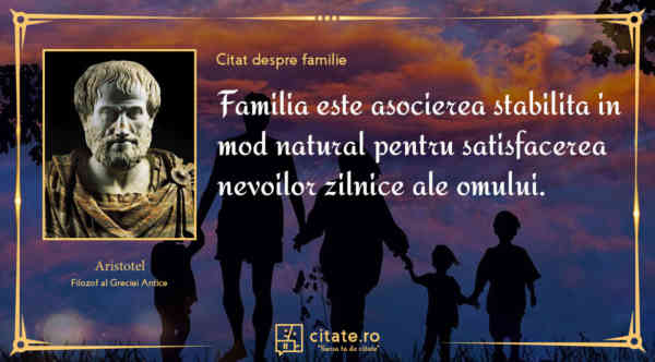 Citate despre familie – Iata o selectie a celor mai frumoase cuvinte despre cei pe care ii iubim